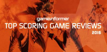 Game Informer's Top Scoring Game Reviews Of 2016