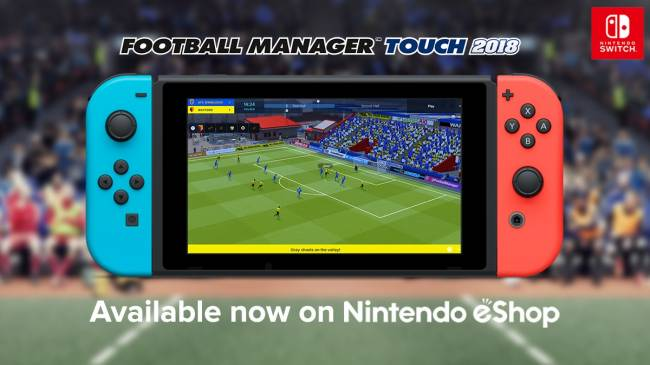 Sega brings 'Football Manager Touch 2018' to Nintendo Switch