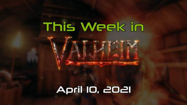This Week in Valheim: Runescape, Macs, and More Ways to Build!
