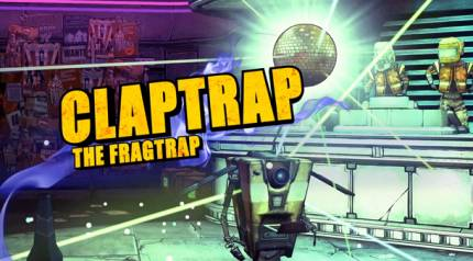 See Playable Claptrap In Action In The Latest Trailer