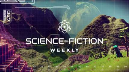 Science-Fiction Weekly – No Man's Sky Discoveries And Live Blog