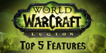 KekRaptor: Top 5 New Features in World of Warcraft: Legion