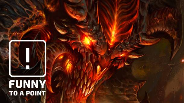 Funny To A Point – All I Want To Do Is Play Diablo III