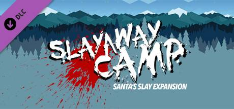 """""""Slayaway Camp's"""" First Expansion: """"Santa's Slay"""" Launches Today!"""