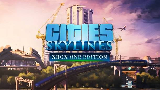 The Successor To SimCity Arrives On Xbox One This Spring