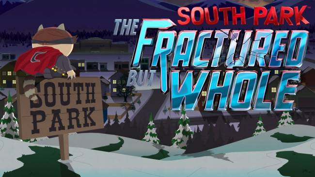 """Ubisoft Delays """"South Park: The Fractured But Whole"""""""