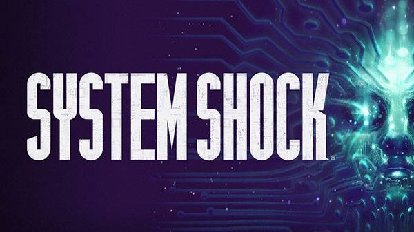 """Systsem Shock remake development put on hold to reassess vision, promises """"stronger than ever"""" return"""