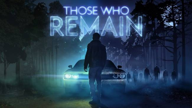 Those Who Remain Arrives in May, Nintendo Switch Version in Development