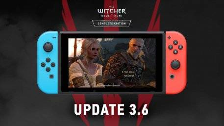 The Witcher 3 Nintendo Switch 3.6 Update Adds Cross Save Support