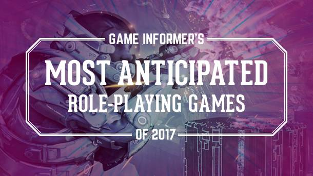 Our 10 Most Anticipated RPGs Of 2017
