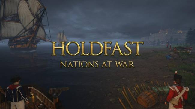 Napoleonic Wars-based Holdfast: Nations At War Announced