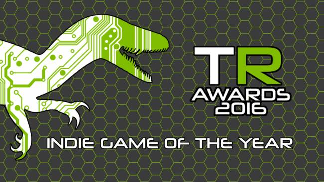 2016 TechRaptor Awards – Indie Game of the Year