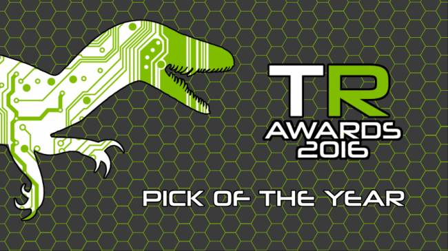 2016 TechRaptor Awards – Pick of the Year