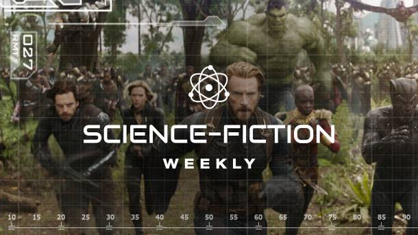 Science-Fiction Weekly – Solo, Avengers: Infinity War, Ant-Man And The Wasp
