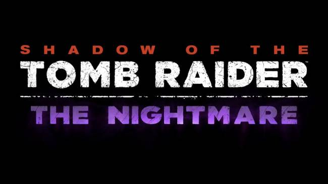 Shadow of the Tomb Raider: The Nightmare Revealed, Set to Launch Next Week
