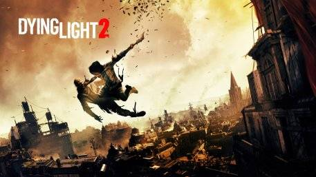Dying Light 2 Delayed Out Of Spring
