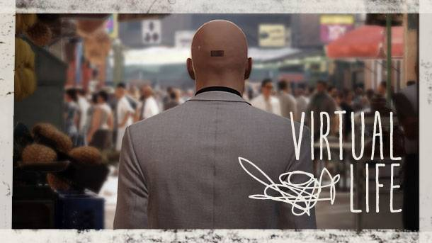 The Virtual Life – Getting Away With Murder In Hitman