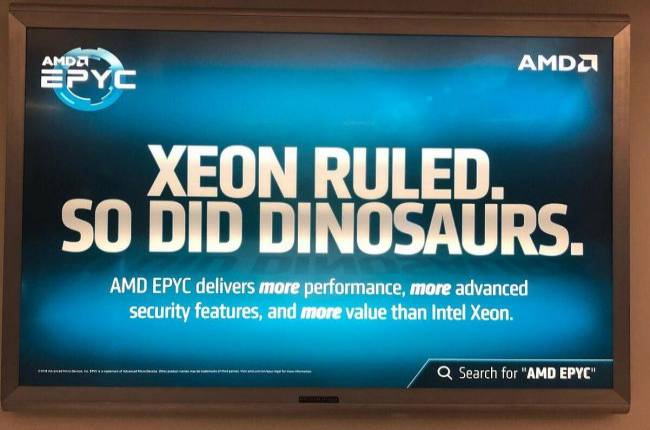 AMD disses Intel Xeon in ads scattered around San Jose airport