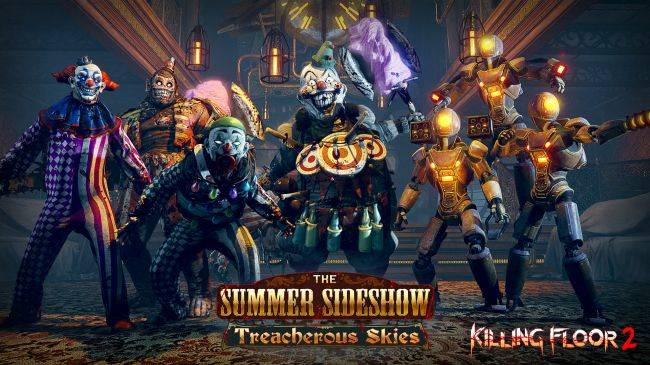Killing Floor 2's Summer Sideshow update adds an airship map on Tuesday