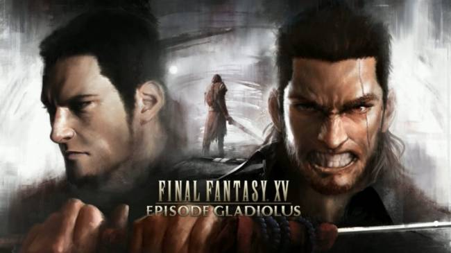 Final Fantasy XV's First Story DLC Episode Gladiolus Released on Xbox One and PS4 in Europe