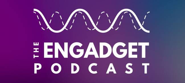 The Engadget Podcast Ep 30: I Can Change
