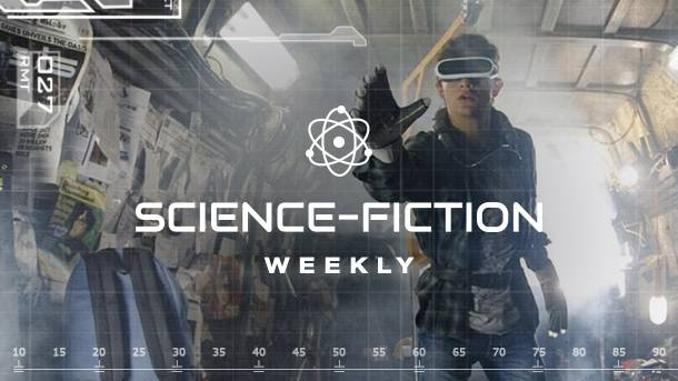 Science-Fiction Weekly – Should You Go See Ready Player One?