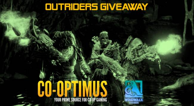 Co-Op Giveaway - Outriders, Valheim, Deep Rock Galactic, GTFO!