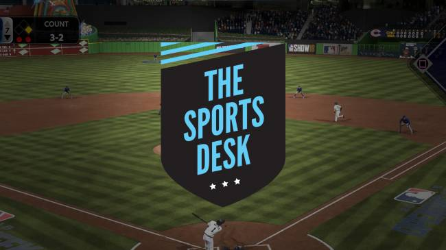 The Sports Desk – MLB The Show 18 & Out Of The Park Baseball 19 Take On Reality