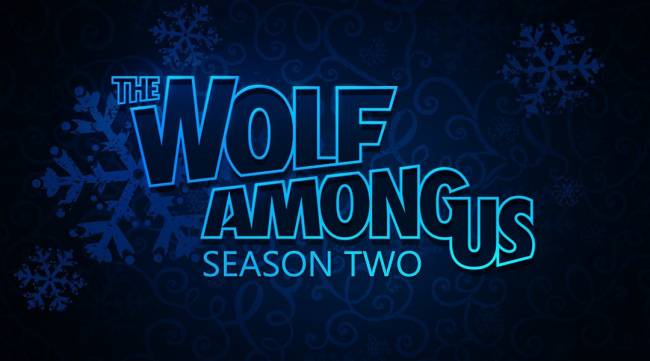 The Wolf Among Us 2 Delayed Into 2019