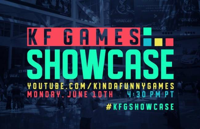 Kinda Funny Games Running Another Showcase At E3