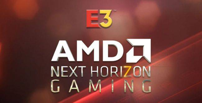 AMD will livestream 'next generation' gaming product reveals at E3