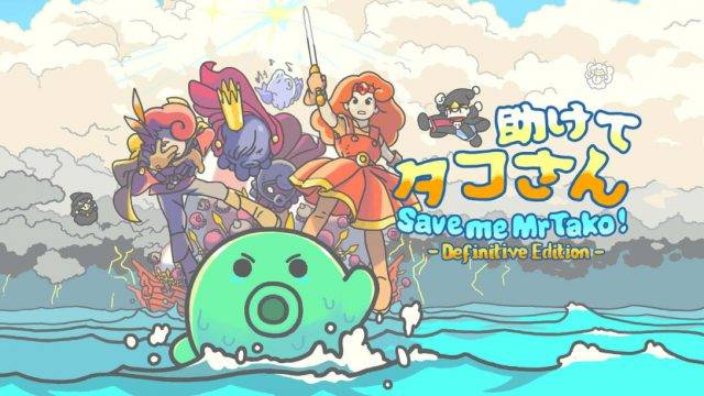 Save Me, Mr. Tako: Definitive Edition Launches This Week