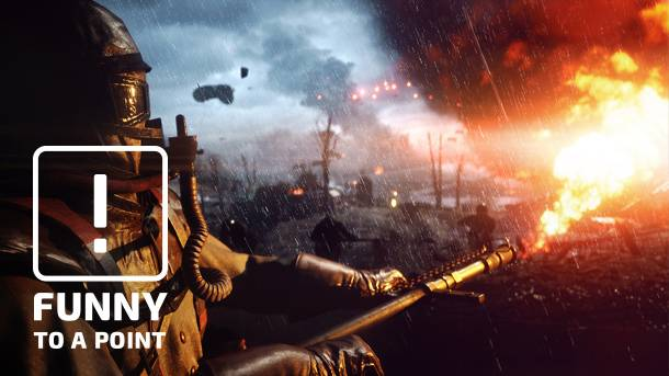 Funny To A Point – Once More Unto The Breach With Battlefield 1