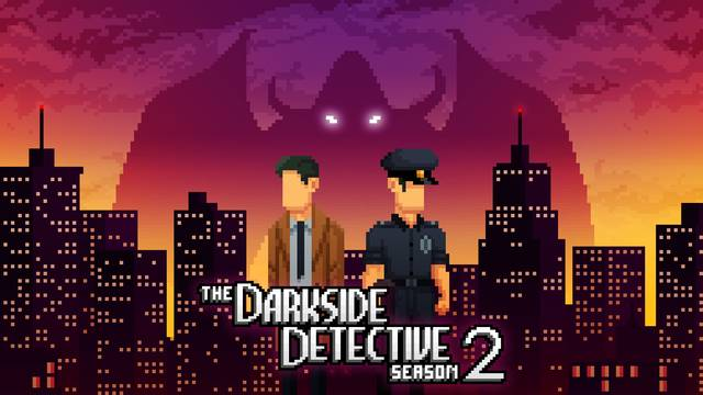 The Darkside Detective: Season 2 Heading to Switch