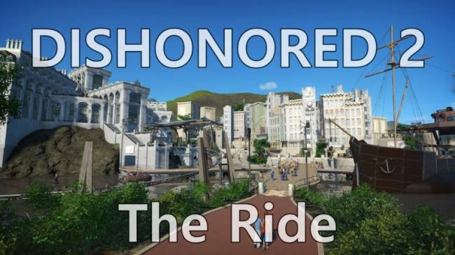 A Fan Has Recreated Dishonored 2's Karnaca In Planet Coaster