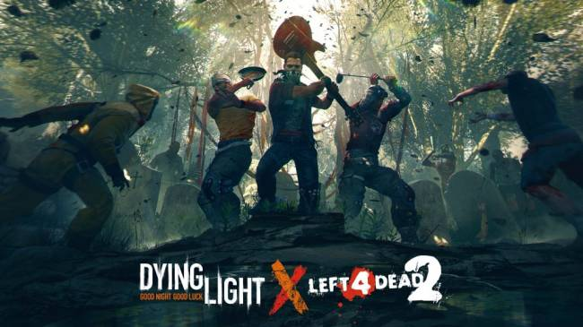 Dying Light is Soon Crossing Over with Left 4 Dead 2