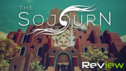 The Sojourn Review – Unsatisfactory Sojourning